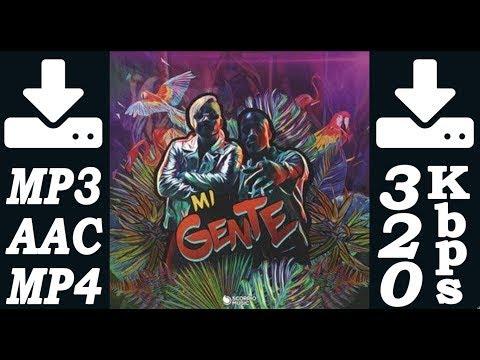 Descargar canción nueva de: J Balvin - Mi Gente / Musica MP3 320Kbps, AAC, video mp4.Descarga Gratis