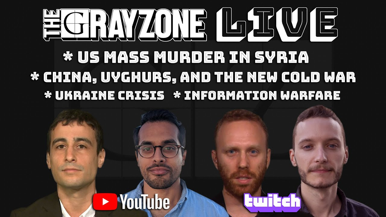 LIVE: US mass murder in Syria; China, Uighurs, and new cold war; Ukraine crisis