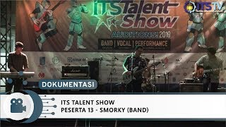 ITS Talent Show Peserta 13 - Smorky Band (Band)