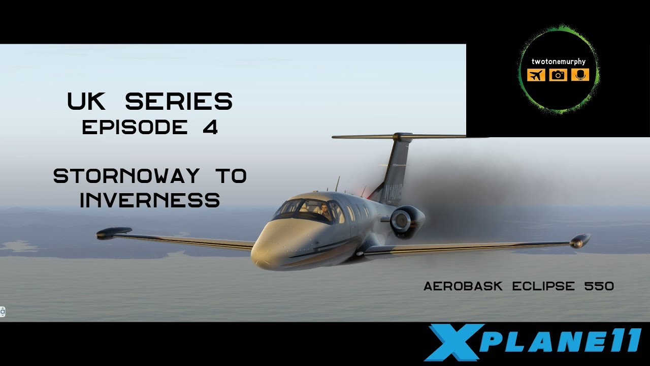X Plane 11 UK Series Ep 4 - Stornoway to Inverness Orbx True