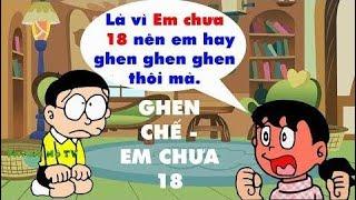 Ghen Chế - Em Chưa 18   Nhạc chế hay 2017