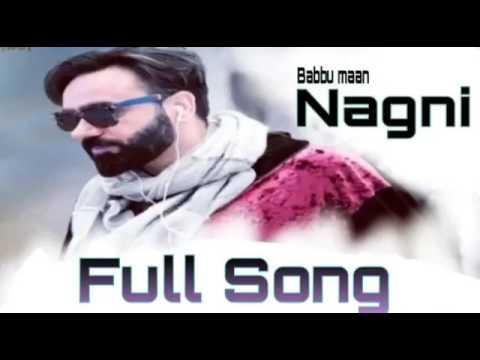 Babbu Maan Nagni Latest Punjabi Song 2017