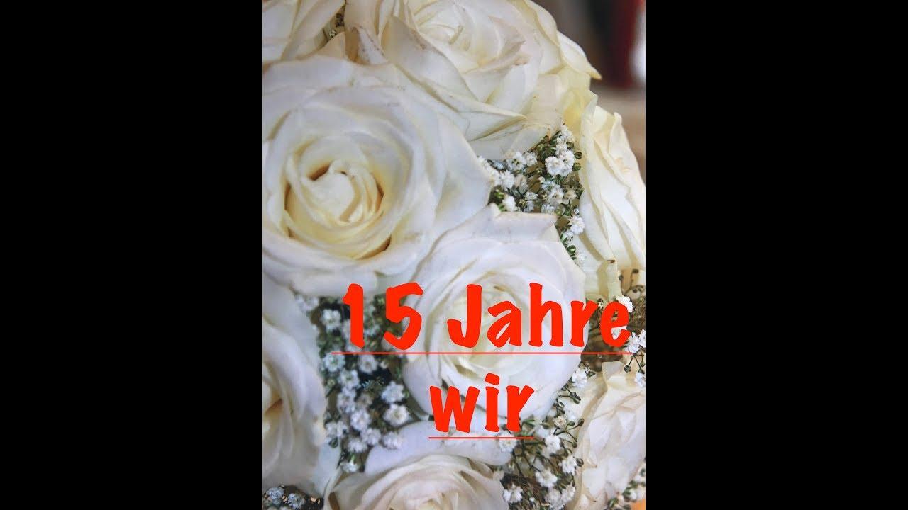 Hochzeitstag 15 Jahre Spruche   Hochzeit
