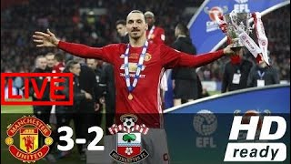 manchester united 3 x 2 southampton melhores momentos copa da liga inglesa 26 02 2017 hd rag