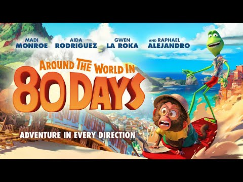 Download 'Around the World in 80 Days' official trailer