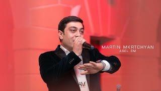 Martin Mkrtchyan   Asel em