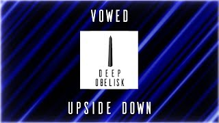 VOWED - Upside Down