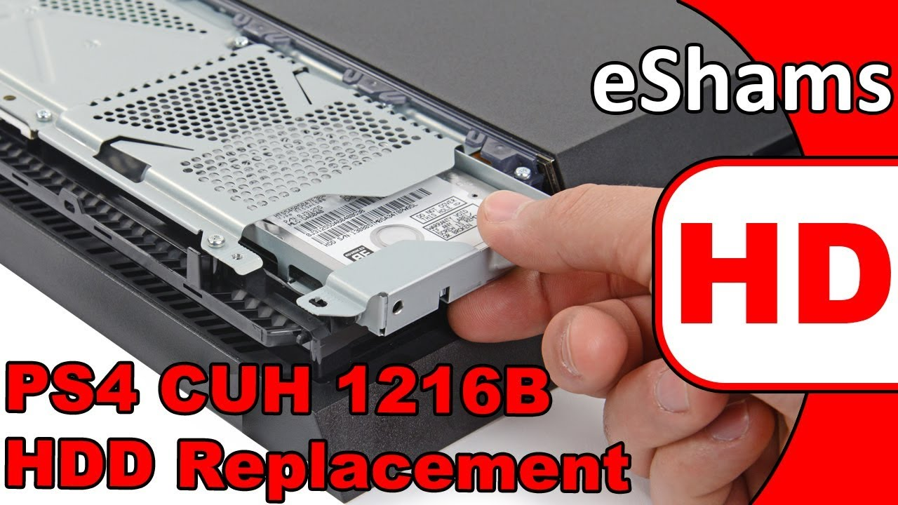 PS4 CUH 1216B HDD Replacement