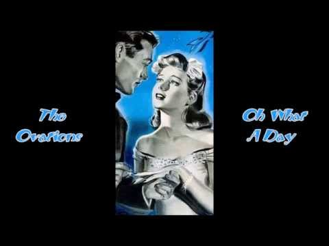 The Ovations - Oh What A Day (1961)