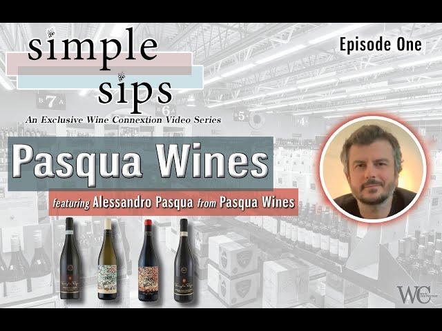 Simple Sips -  Episode One: Pasqua Wines