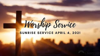 April 4, 2021 Sunrise Service, Resurrection Day, Cherryvale United Methodist Church