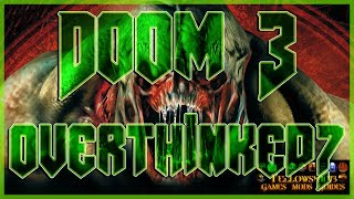 DOOM 3 Overthinked?  | Installation & Gameplay Guide | 1440p 60fps | Part 1 of 1