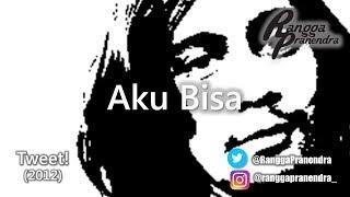 Aku Bisa - Rangga Pranendra (2012) raw version