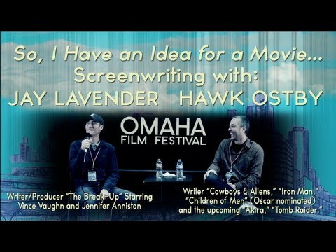 So, I Have an Idea for a Movie... feat. Hawk Ostby and Jay Lavender
