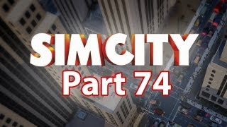 Sim City Walkthrough Part 74 - French Houses (SimCity 5 2013 Gameplay)