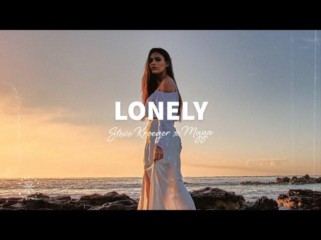 Steve Kroeger x Myya - Lonely (Lyrics)