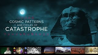 Randall Carlson's Cosmic Patterns and Cycles of Catastrophe - First 2 hours of 4 total