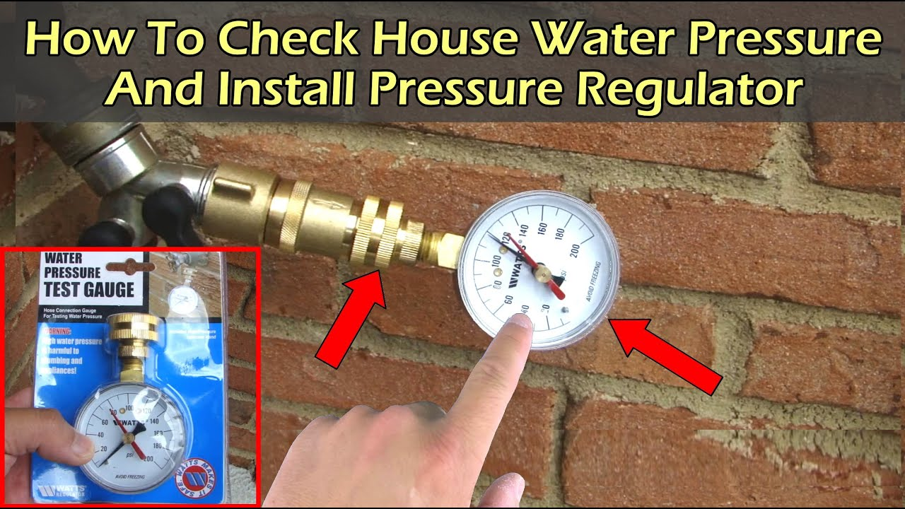 Check Water Pressure On Spigot Faucet and Installing Water Pressure ...