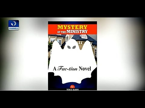 Medical Doctor Cum Writer Tolu Ajayi Launches 'Mystery At The Ministry' |Channels Book Club|