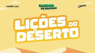 Lições do Deserto | Caminho de Gratidão | EP 02