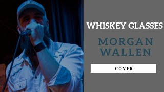 Morgan Wallen Whiskey Glasses Cover.mp3
