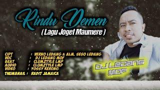 Rindu Demen_DjLedang MOF (Lagu Joget Daerah Maumere_Flores)