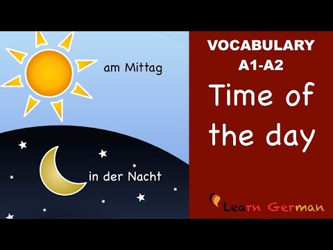 Learn German | German Vocabulary | Times of day | Tageszeiten | German for beginners | A1