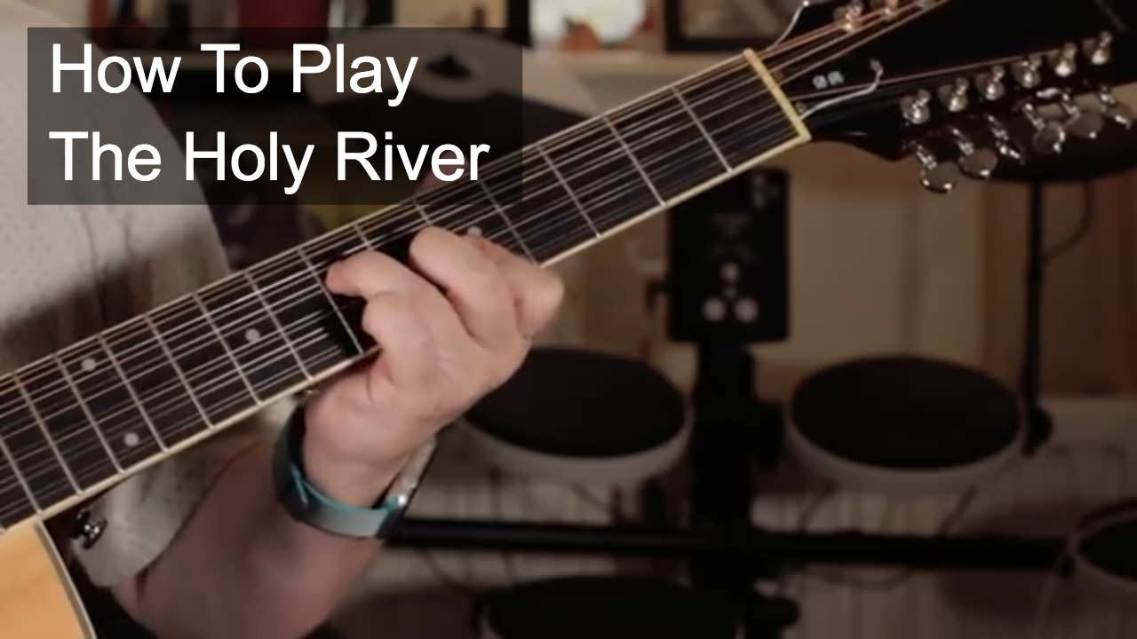 The Holy River Prince Guitar Chords Youtube