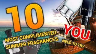 top 5 most amazing summer fragrances 2017 best mens cologne most complimented