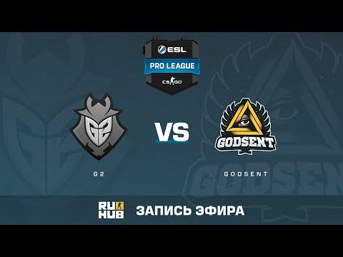 G2 vs GODSENT - ESL Pro League S6 EU - de_inferno [Enkanis, yXo]