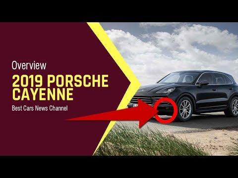 2019 Porsche Cayenne – Features Overview | Best Cars News