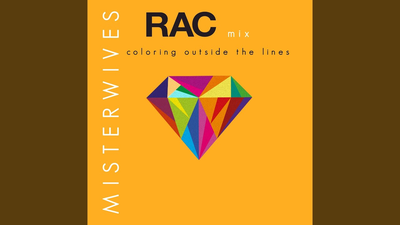 Coloring Outside The Lines Rac Mix Youtube