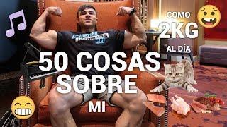 50 COSAS SOBRE MI I Ismael Martinez
