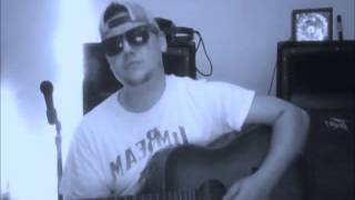 Mitch Cowgill Cover- I'm Alive by Kenney Chesney Ft. Dave Matthews