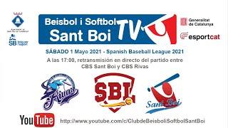 Spanish Baseball League / CBS Sant Boi - CBS Rivas (1 de 2)