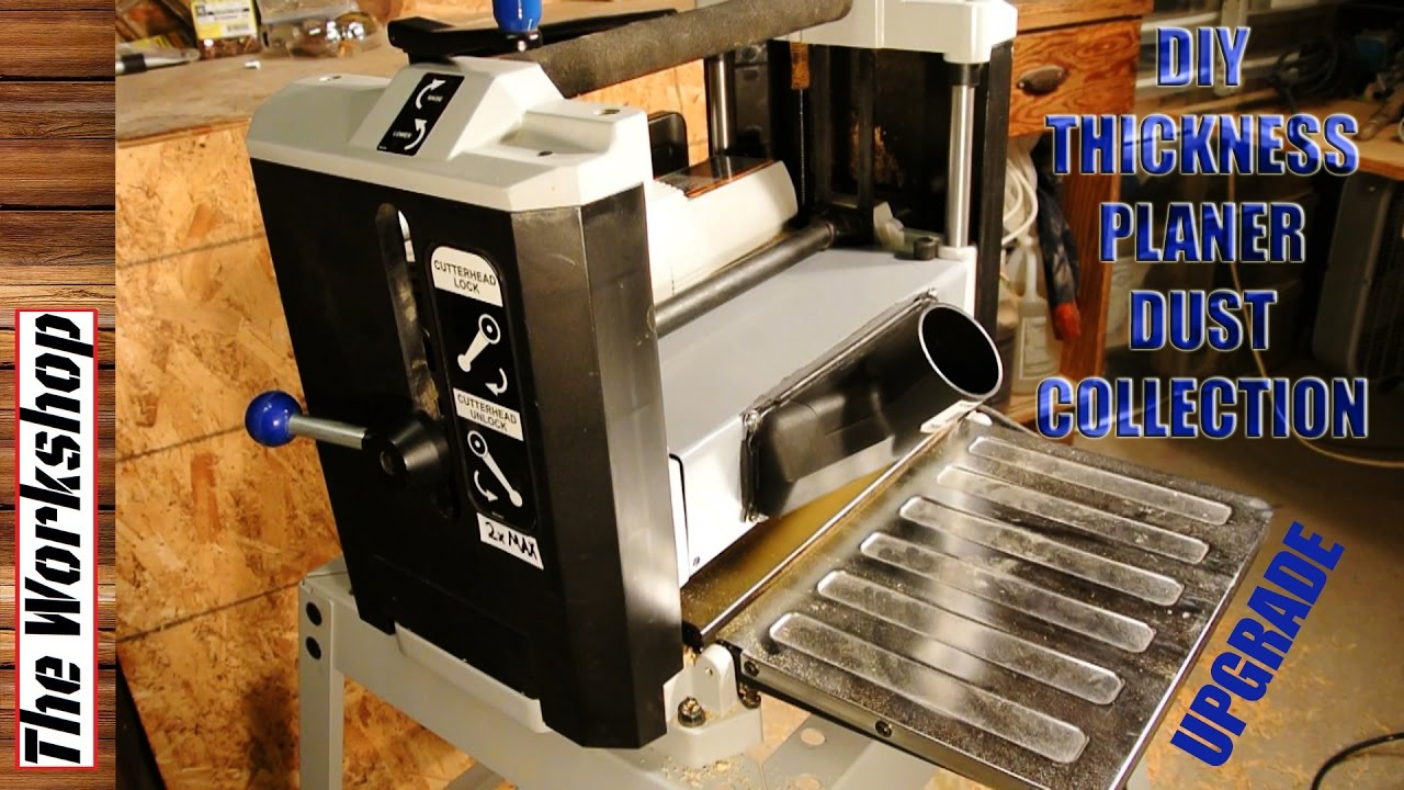 Diy Delta Thickness Planer Dust Collection Build