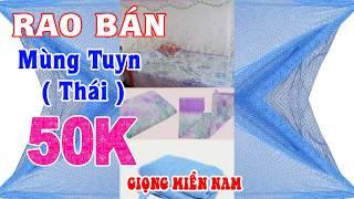 Rao Bán Mùng Tuyn Thái 50k [ Giọng Miền Nam ] QUÁ HAY