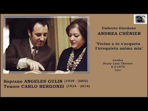 "ANGELES GULIN e CARLO BERGONZI - Andrea Chénier ""Vicino a te s'acqueta..."" (Londra 1970 live)"