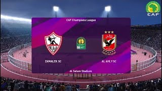 Zamalek SC vs Al Ahly SC - CAF Champions League Final in PES 2020 | PES Africa
