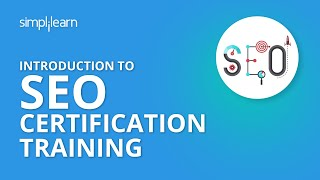 Introduction To SEO Certification Training | Simplilearn