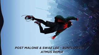 Post Malone Swae Lee Sunflower ATMUS Remix.mp3