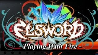 [Lyrics] Elsword - Playing with fire