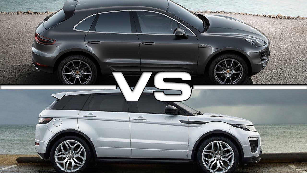 2016 Porsche Macan S vs 2016 Range Rover Evoque - YouTube