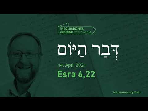 Hebräische Tageslosung | 14. April 2021 | Esra 6,22 | #TSR #lernewasduliebst