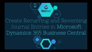 How To - Create Recurring and Reversing Journal Entries in Microsoft Dynamics 365 Business Central