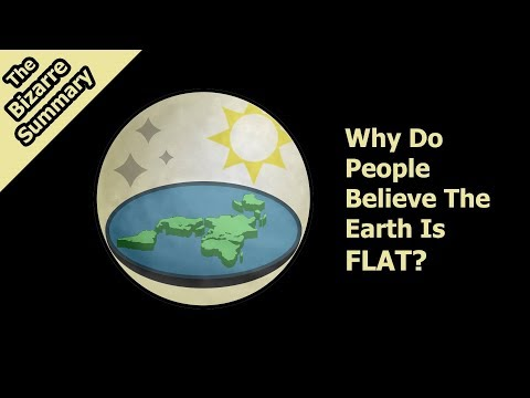 Why Do People Believe The Earth Is Flat?