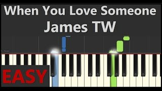 When You Love Someone EASY Piano Tutorial (James TW)  - Piano Tutorial by SPW