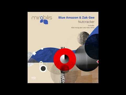 Blue Amazon & Zak Gee - Nutcracker mp3 baixar