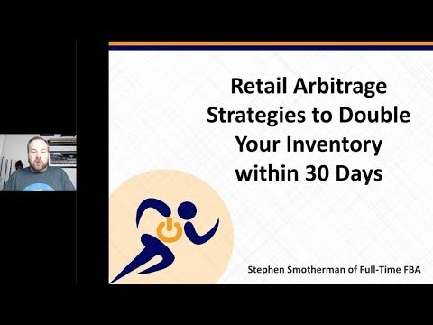 Retail Arbitrage Strategies to Double Your Inventory - RA Webinar