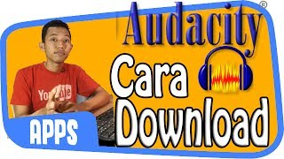Cara Download & Install Audacity ~ DAW Gratisan untuk Musisi Pemula